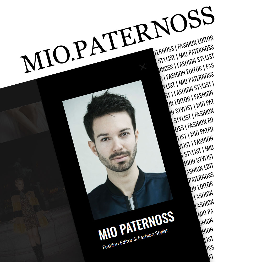 Projekt | Mio Paternoss - Mio Paternoss – Fashion Editor & Fashion Stylist, Journalist